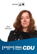 2º - Ana Valente, 28 anos, bióloga, investigadora na Universidade de Aveiro. Dirigente da Associação de bolseiros de investigação científica. Foi membro Direcção Nacional da JCP. É membro da Comissão Concelhia de Aveiro e da Direcção Regional de Aveiro do PCP.